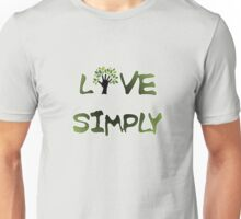 Live Simply - tree Unisex T-Shirt
