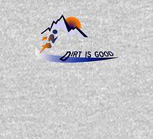 Trail runner - Dirt is Good Unisex T-Shirt