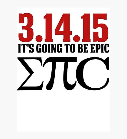 Epic Pi Day Photographic Print