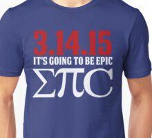 Epic Pi Day Unisex T-Shirt