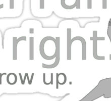 Peter Pan was Right Sticker