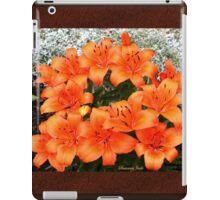 Orange Lilies in My Garden iPad Case/Skin