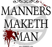 Manners Maketh Man by AustralianSpy