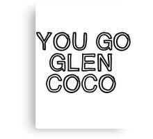 Four for you Glen Coco... Canvas Print