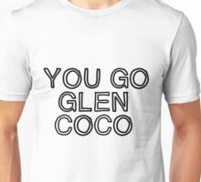 Four for you Glen Coco... Unisex T-Shirt
