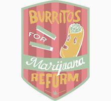 Burritos for Marijuana Reform Unisex T-Shirt