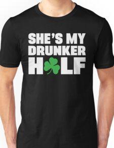 He's My Drunker Half- She's My Drunker Half St Patrick's Day Couples Designs Unisex T-Shirt