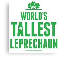 Worlds Tallest Leprechaun Canvas Print