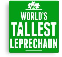 Worlds Tallest Leprechaun Canvas Print
