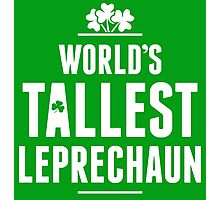 Worlds Tallest Leprechaun Photographic Print
