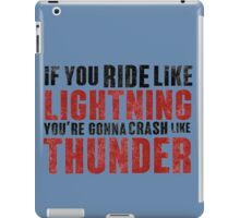 The place beyond the pines If you ride like lightning - blue iPad Case/Skin