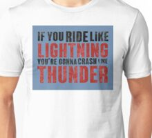 The place beyond the pines If you ride like lightning - blue Unisex T-Shirt