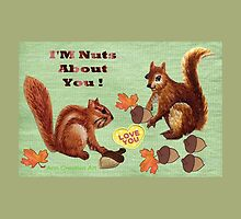 I'M Nuts About You... by Ann12art