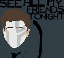 All My Friends by Filmowski