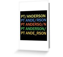Paul Thomas Anderson Greeting Card