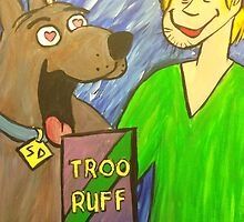 Troo Ruff by RobHogan