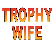 Trophy Wife Photographic Print