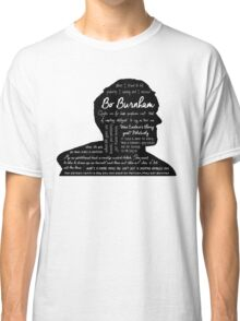 Bo Burnham Quotes Classic T-Shirt