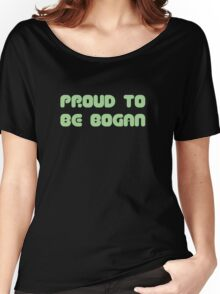 proud to be bogan Women's Relaxed Fit T-Shirt