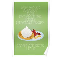 People Are Idiots, Leslie Poster