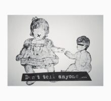 "Doll- ""Don't tell Anyone..."" Baby Tee"