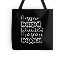 The Smiths Song Lyrics - i was bored before i even began.. Tote Bag