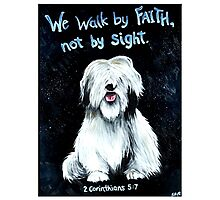 Walk by Faith Photographic Print