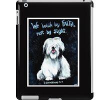 Walk by Faith iPad Case/Skin