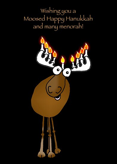 Moosed Happy Hanukkah! by graphicdoodles