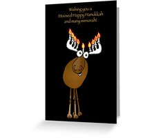 Moosed Happy Hanukkah! Greeting Card