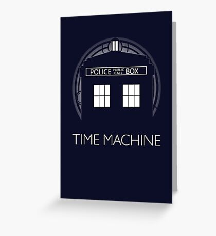 TIME MACHINE Greeting Card