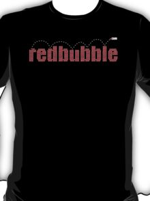 redbubble on black T-Shirt