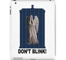 BLINK AND YOU'RE DEAD iPad Case/Skin