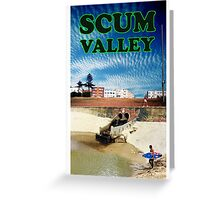 Scum Valley Greeting Card