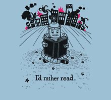 I'd Rather Read Unisex T-Shirt