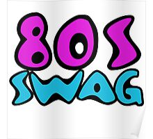 80s SWAG Poster