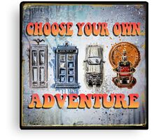 Time Machine Art Dr Who Bill and Ted Excellent Adventure Back to the future delorean tardis h g wells choose your own adventure Canvas Print