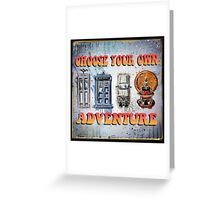 Time Machine Art Dr Who Bill and Ted Excellent Adventure Back to the future delorean tardis h g wells choose your own adventure Greeting Card