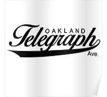 Telegraph Avenue (Oakland) Poster
