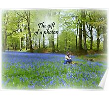 The Gift of a Photon Poster
