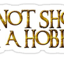 I'm not short I'm a Hobbit Sticker