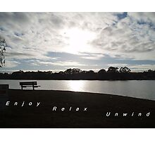 Enjoy, relax, unwind on the Murray. Photographic Print