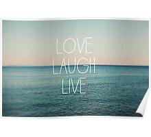 Love, Laugh, Live Poster