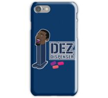 Dez Dispenser iPhone Case/Skin