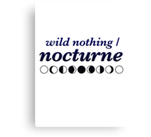 Wild Nothing - Nocturne Canvas Print