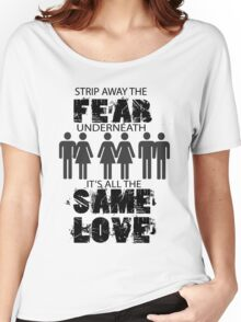 Same Love Women's Relaxed Fit T-Shirt