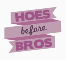 Hoes Before Bros by TurtlesSoup
