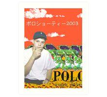 Polo Shawty Art Print