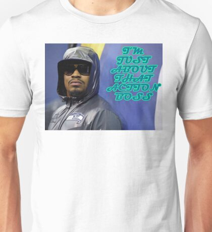 I'm Just About That Action Boss Unisex T-Shirt