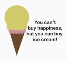 You Can't Buy Happiness (Ice Cream) by ValeriesGallery